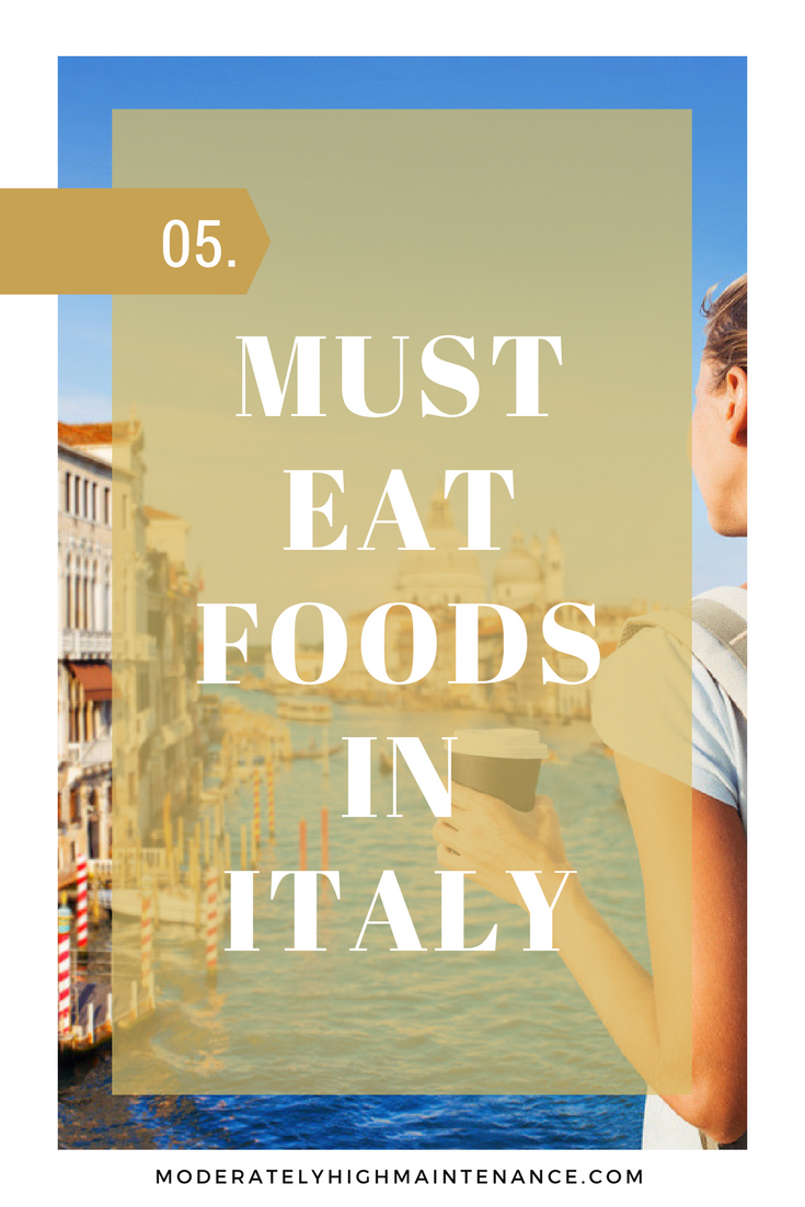 If you're on your way to Italy, or need five really good excuses to start planning a trip, these foods must make your food bucket list.